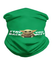 Stay black you must Neck Gaiter thumbnail