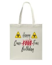 Happy Quar-Four-Tine Birthday Tote Bag tile
