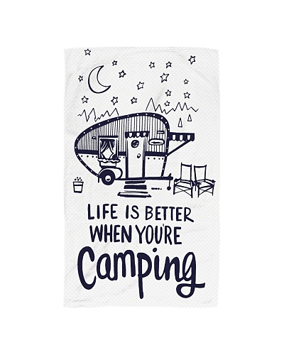 LIFE IS BETTER WHEN YOU'RE CAMPING Kitchen Towel