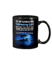 To My Gorgeous February Girl  Mug front
