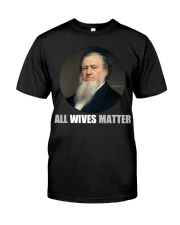 All Wives Matter Classic T-Shirt front