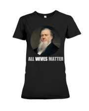 All Wives Matter Premium Fit Ladies Tee thumbnail