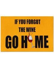 """If you forgot the wine go home doormat  Doormat 22.5"""" x 15""""  front"""