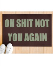 """Oh shit not you again doormat  Doormat 22.5"""" x 15""""  aos-doormat-22-5x15-lifestyle-front-03"""