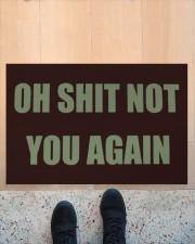 """Oh shit not you again doormat  Doormat 22.5"""" x 15""""  aos-doormat-22-5x15-lifestyle-front-10"""
