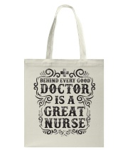 Doctors Are Great Nurses Tote Bag front