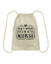 I Am A Nurse So Worry No More Drawstring Bag thumbnail