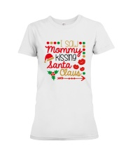 I saw mommy kissing Santa Claus Premium Fit Ladies Tee thumbnail