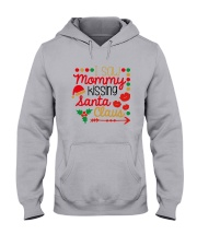 I saw mommy kissing Santa Claus Hooded Sweatshirt front