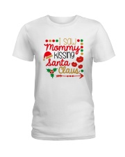 I saw mommy kissing Santa Claus Ladies T-Shirt thumbnail