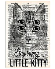 Stay trippy little kitty 11x17 Poster front