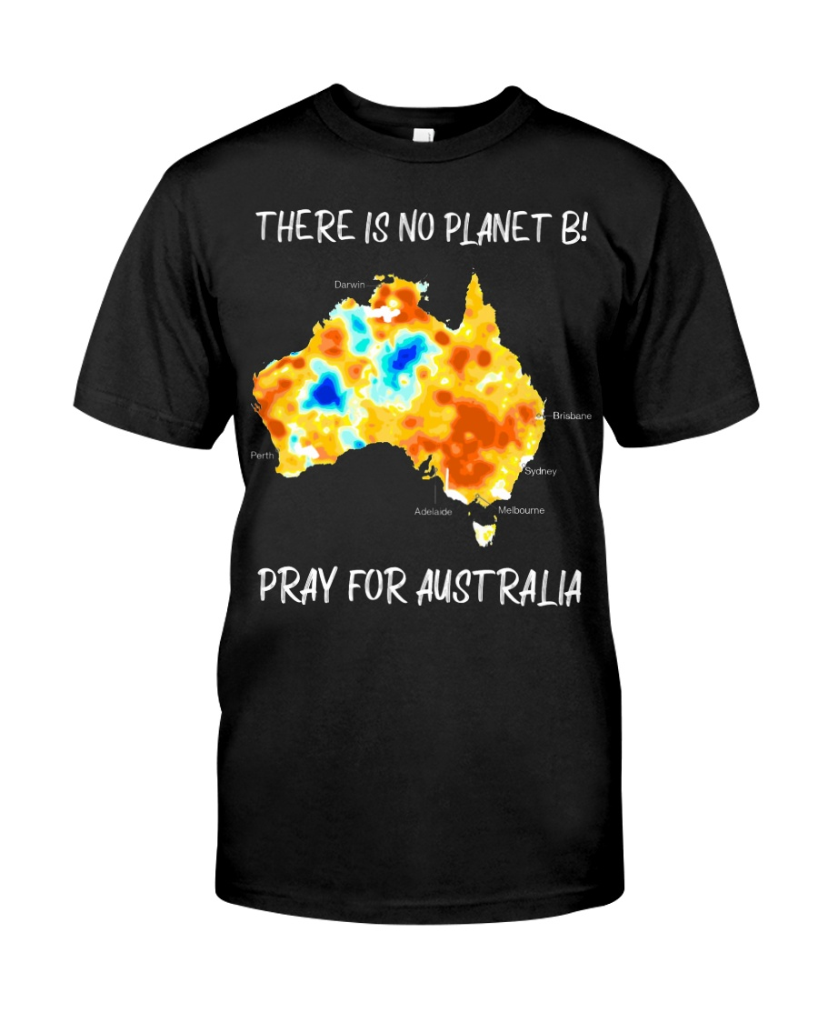 PRAY FOR AUSTRALIA  Classic T-Shirt