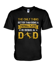 A Football player and a dad V-Neck T-Shirt thumbnail