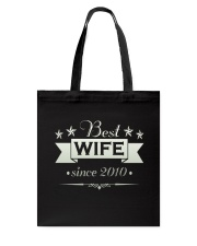 Best wife since 2010 Tote Bag thumbnail