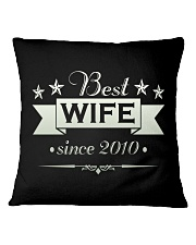 Best wife since 2010 Square Pillowcase thumbnail