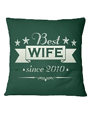 Best wife since 2010 Square Pillowcase back