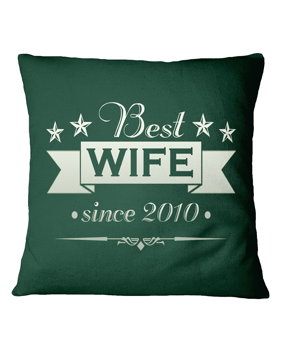 Best wife since 2010 Square Pillowcase