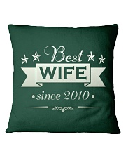 Best wife since 2010 Square Pillowcase front