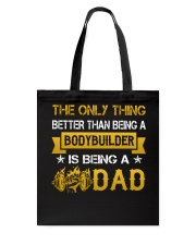 A bodybuilder and a dad Tote Bag thumbnail