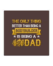 A bodybuilder and a dad Square Coaster front