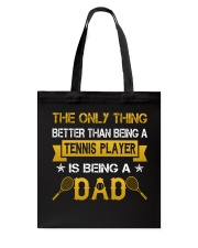 A tennis player and a dad Tote Bag thumbnail