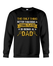 A tennis player and a dad Crewneck Sweatshirt thumbnail