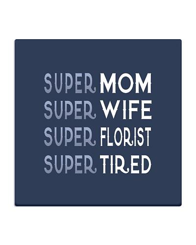 Super Florist Mom