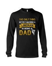 A Lineman and a Dad Long Sleeve Tee thumbnail