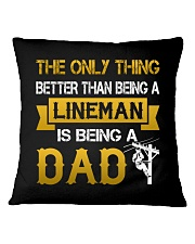 A Lineman and a Dad Square Pillowcase thumbnail