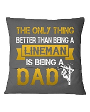 A Lineman and a Dad Square Pillowcase back