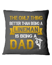 A Lineman and a Dad Square Pillowcase front