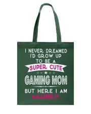 SUPER CUTE A GAMING MOM Tote Bag thumbnail