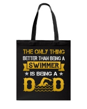 A swimmer and dad Tote Bag thumbnail