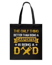 A carpenter and a dad Tote Bag thumbnail