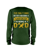 A carpenter and a dad Long Sleeve Tee back