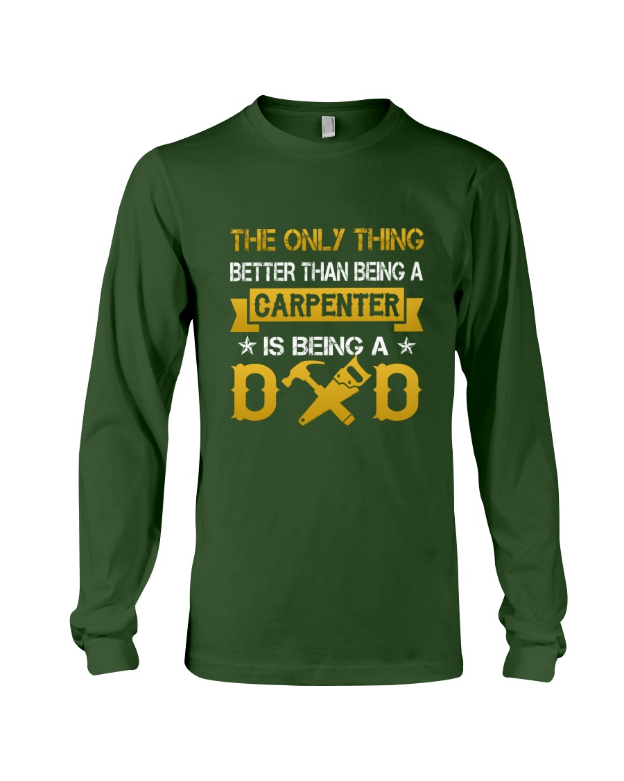 A carpenter and a dad Long Sleeve Tee