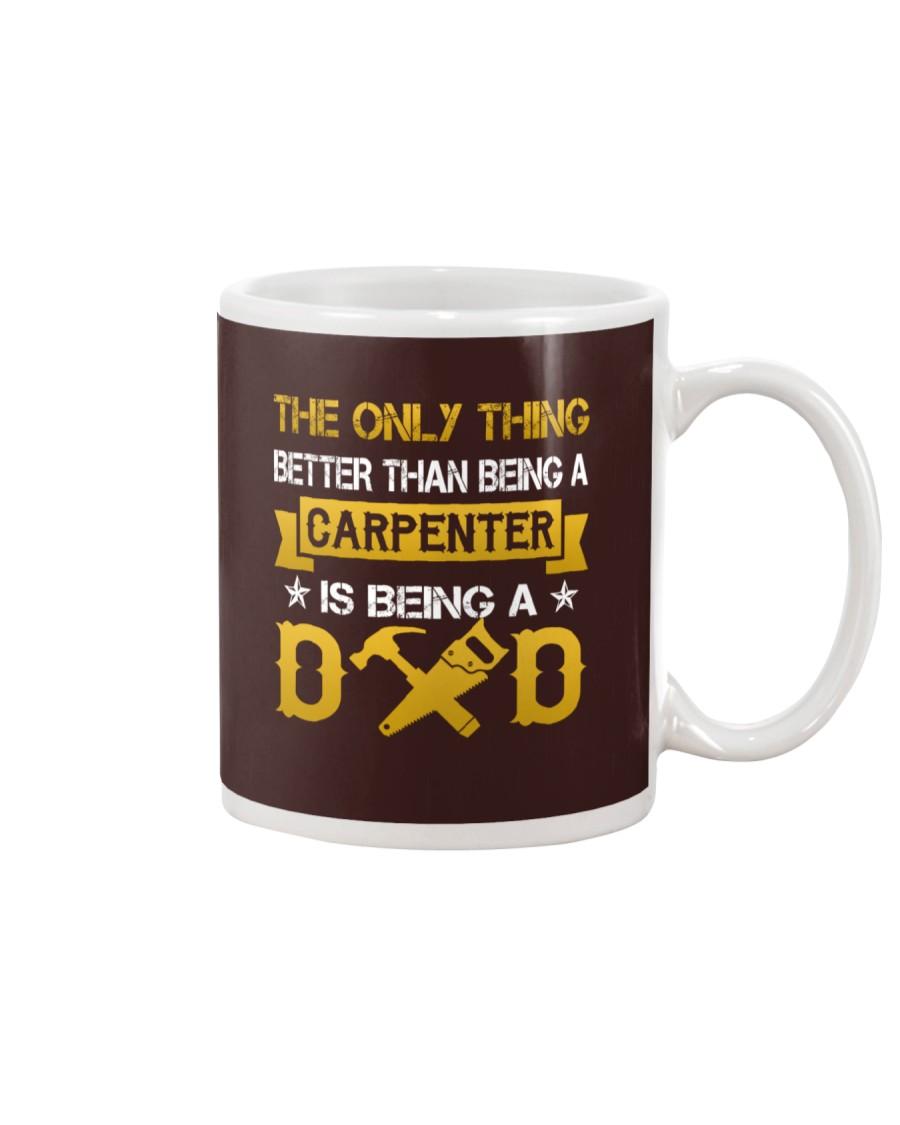 A carpenter and a dad Mug