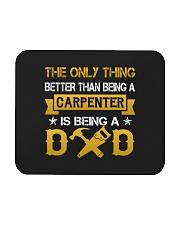 A carpenter and a dad Mousepad thumbnail