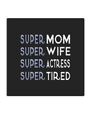 Super Actress Mom Square Coaster thumbnail