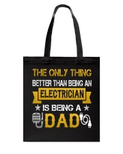 An electrician and a dad Tote Bag thumbnail