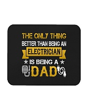 An electrician and a dad Mousepad thumbnail