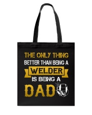A Welder and a dad Tote Bag thumbnail