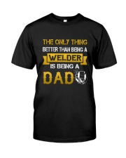 A Welder and a dad Classic T-Shirt thumbnail