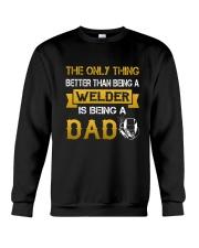 A Welder and a dad Crewneck Sweatshirt thumbnail