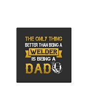 A Welder and a dad Square Magnet thumbnail