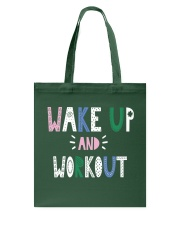 Wake up and workout Tote Bag tile