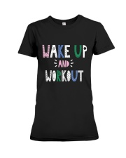 Wake up and workout Premium Fit Ladies Tee thumbnail