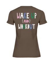 Wake up and workout Premium Fit Ladies Tee back