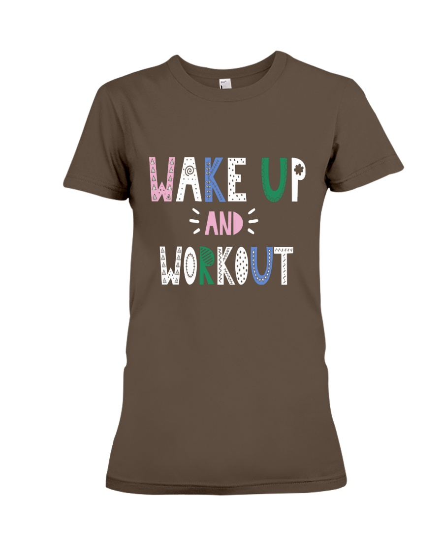 Wake up and workout Premium Fit Ladies Tee