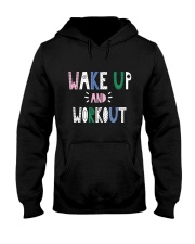 Wake up and workout Hooded Sweatshirt thumbnail